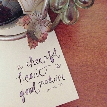 38489-A-Cheerful-Heart-Is-Good-Medicine